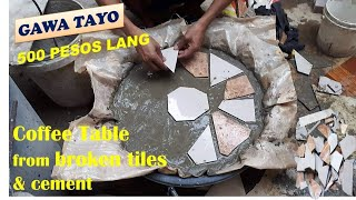 PAANO GUMAWA NG COFFEE TABLE FROM BROKEN TILES AND CEMENT USING SACK OF RICE