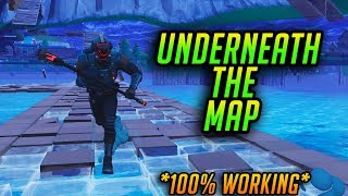 HOW TO GET UNDERNEATH THE MAP IN FORTNITE BATTLE ROYALE!! - (100%WORKING)