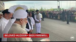 Capturing the Moment: When Beloved Huzoor (aba) bid farewell to Jalsa Germany