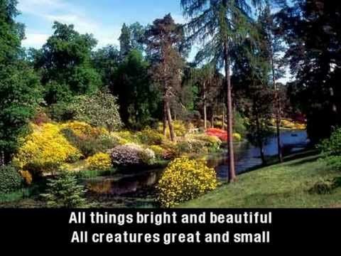 All Things Bright And Beautiful (with lyrics)