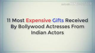 Top 12 most expensive gifts for Bollywood actors in 2018