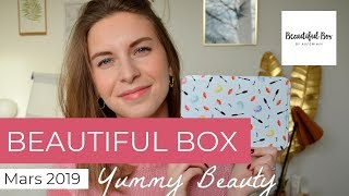 BeautifulBox Mars 2019 : Yummy Beauty (Box Beauté)