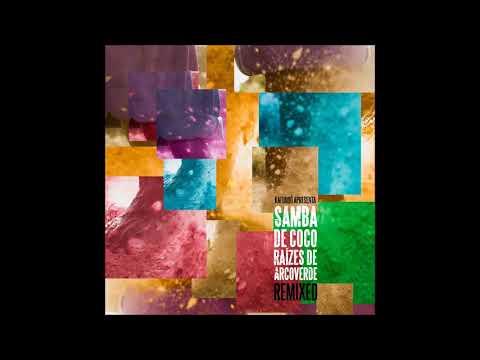 Samba de Coco Raízes de Arcoverde - Astro Nilda DJ Nirso Remix