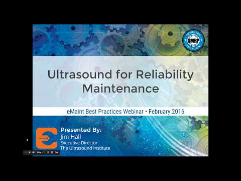Best Practices Webinar: Ultrasound for Reliability Maintenance