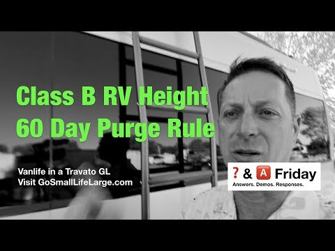 RV CLEARANCE.. 60 DAY PURGE RULE | Vanlife in a Travato GL
