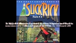 The Great Adventures of Slick Rick Top # 5 Facts