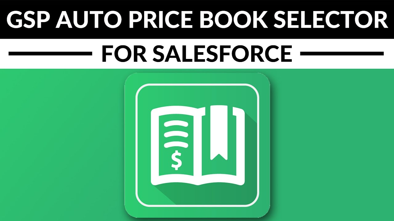 GSP Price Book Auto Selector for Salesforce