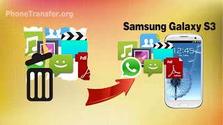 [Samsung S3 Data Recovery]: How to Recover Deleted Data from Samsung Galaxy S3