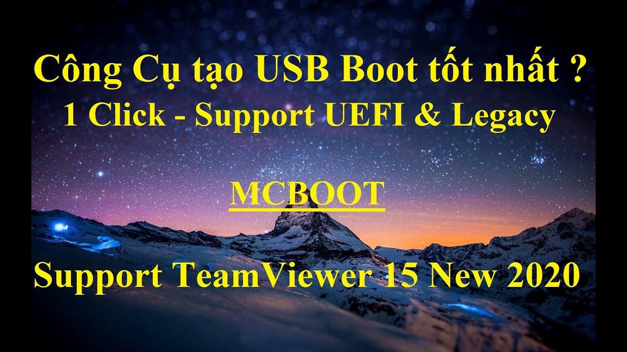 [NTH – 1 Click]  Công cụ tạo USB Boot chuẩn UEFI & Legacy tốt nhất, chất lượng nhất 2020 ???