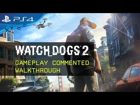 Watch Dogs 2 - Gameplay Commented Walkthrough