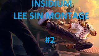 Insidium - Lee Sin Montage #2