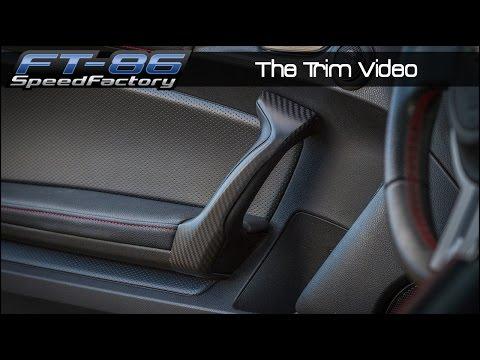 FT86SpeedFactory - Interior Trim Guide