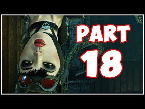 Batman Arkham City - Part 18 - Catwoman Special! (Return to Arkham)