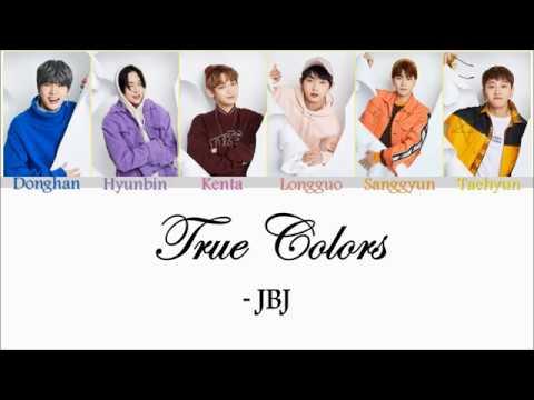 JBJ (제이비제이) - True Colors Lyrics [ Color Coded | Han | Rom ]