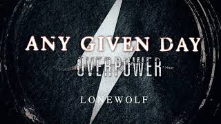 Any Given Day - Lonewolf (Official Audio Stream)