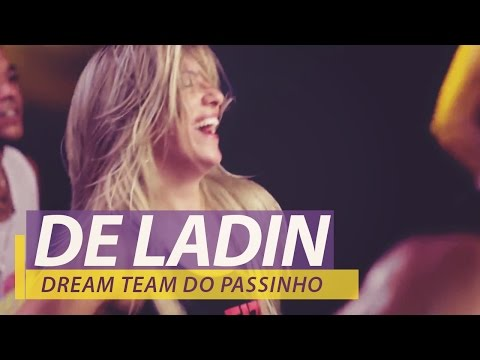 Dream Team do Passinho - De Ladin - FitDance - Coreografia