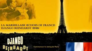 Django & Stephane jam La Marseillaise (Echoes of France - 1946)