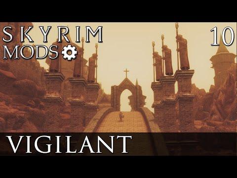 Skyrim Mods: Vigilant - Part 10