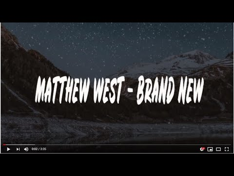 Matthew West - Brand New (lyrics)
