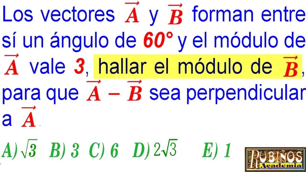 Examen Admisión Universidad Vectores Vector Suma y Diferencia SAN ...