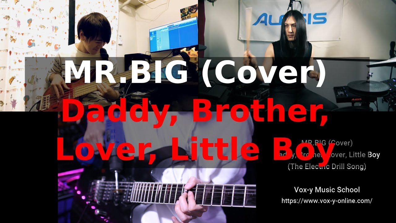 Daddy, Brother, Lover, Little Boy - MR.BIG (Guitar, Bass, Drums Cover)