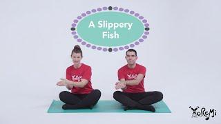 Slippery Fish (Children's Music) | Kids Music, Yoga and Mindfulness with Yo Re Mi