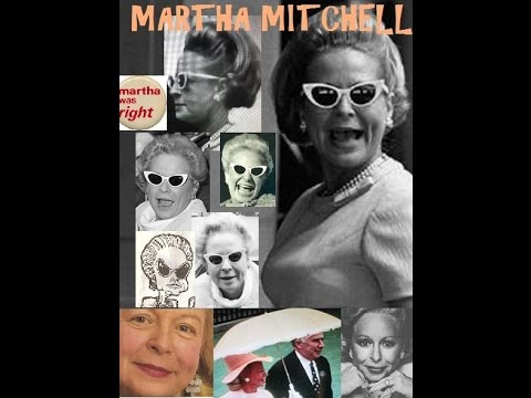 Martha Mitchell: The Loud Belle of Watergate