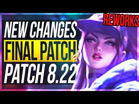 FINAL PATCH REWORKS & RANK ENDING - NEW BIG CHANGES & OP CHAMPS Patch 822 - League of Legends