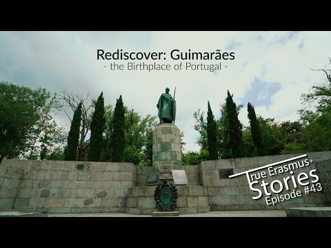 Rediscover: Guimarães - The Birthplace of Portugal - TES #43