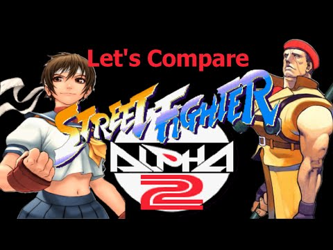 Let's Compare ( Street Fighter Alpha 2 )