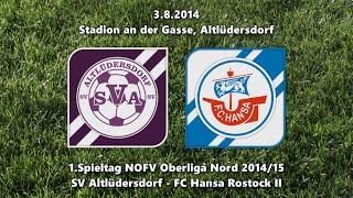 SV Altlüdersdorf - Hansa Rostock II 4:0 (3.8.2014)