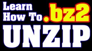 How to Open / Extract bz2 File - Guide for Begginer