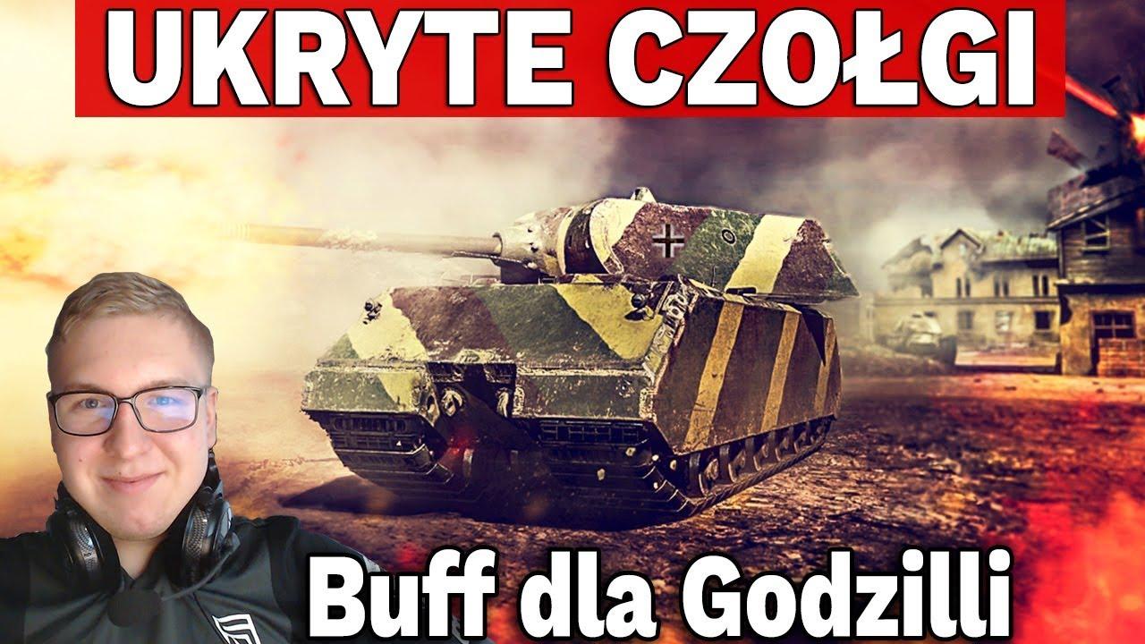 BUFF DLA GODZILLI i Ukryte Czołgi – World of Tanks