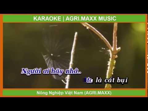 Cát Bụi Cuộc Đời - Karaoke | AGRI.MAXX- MUSIC