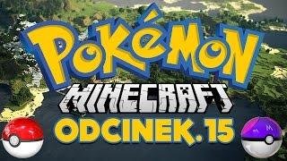 WALKA Z LIDEREM WODNYM! Minecraft Pokemon! (#14)   Vertez & HunterBright
