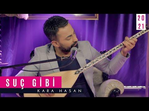 Kara Hasan | Suç Gibi [ © Official Video 2021] indir