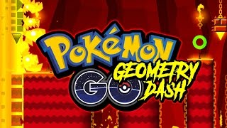 GEOMETRY DASH : POKEMON GO