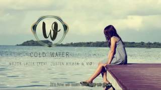 Major Lazer - Cold Water (feat. Justin Bieber & MØ) (With Lyric's)