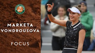 Focus on Marketa Vondrousova | Roland-Garros 2019