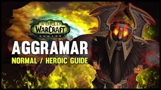 Aggramar Normal + Heroic Guide - FATBOSS