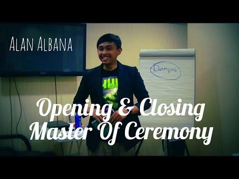 Contoh Opening & Closing MC Seminar - Alan Albana
