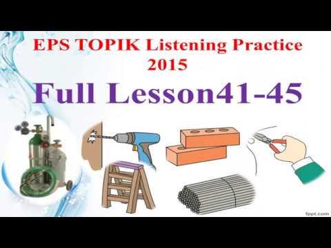 EPS TOPIK 2015 듣기 Full Lesson 41-45 New [2017] Basic ...