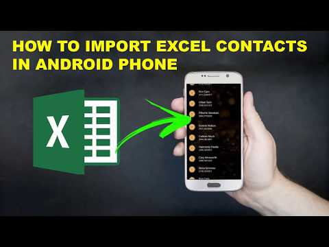 Excel To Phone Contacts | Transfer Unlimited Contacts To Your Android Phone From Excel