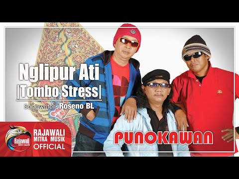NGLIPUR ATI (TOMBO STRESS) - PUNOKAWAN - POP JAWA KOPLO - Official Video