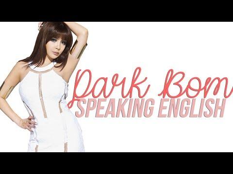 Park Bom speaking English (2016)