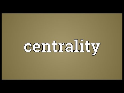 Centrality Meaning