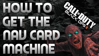 Bo2: How To Get The Navcard Machine! (tranzit Zombies)