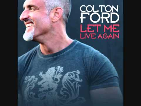 Colton Ford - Let Me Live Again (A Director's Cut Master ...