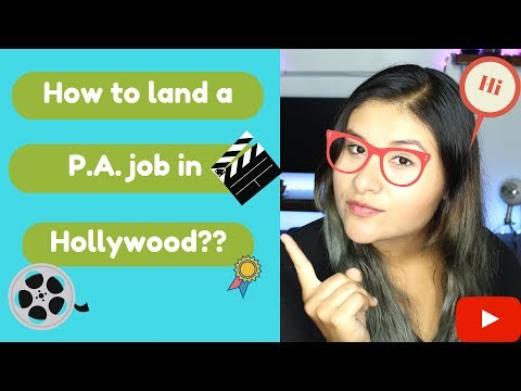 How To Land A P.A Job In Hollywood?