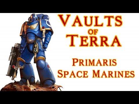 Vaults of Terra - (Space Marine) Primaris Space Marines